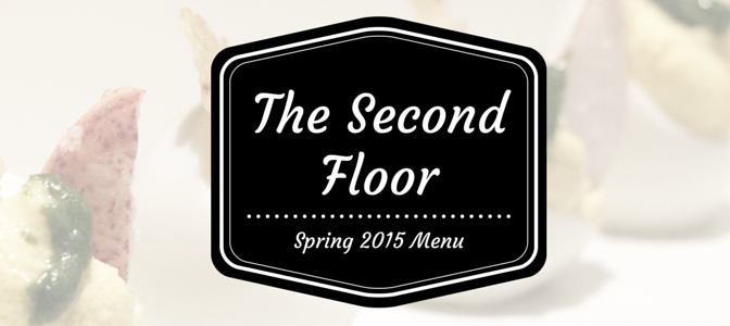 The 2nd Floor Spring Menu