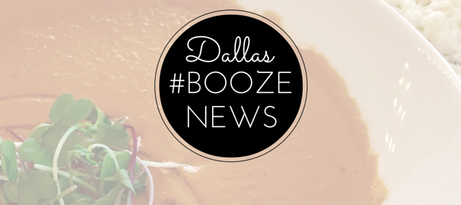 Dallas #BoozeNews: June 15, 2015