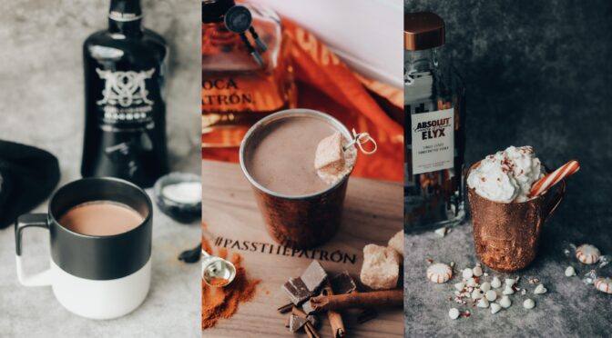 BOOZY HOT CHOCOLATE — THREE WAYS